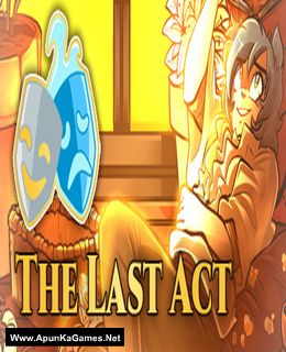 The Last Act Cover, Poster, Full Version, PC Game, Download Free