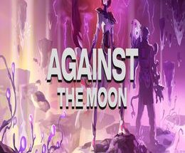 Against The Moon: Moonstorm