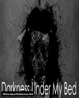 Darkness Under My Bed Cover, Poster, Full Version, PC Game, Download Free