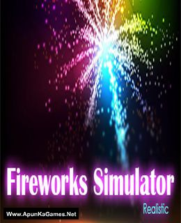 Fireworks Simulator: Realistic Cover, Poster, Full Version, PC Game, Download Free