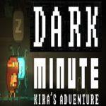 DARK MINUTE: Kira's Adventure