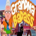 GrandMa Badass
