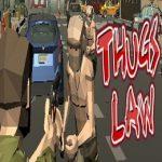 Thugs Law