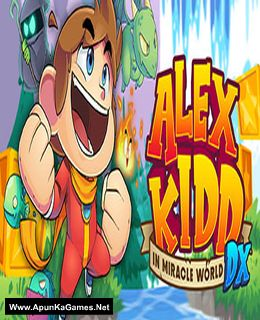 Alex Kidd in Miracle World DX Cover, Poster, Full Version, PC Game, Download Free
