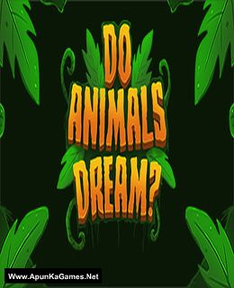 Do Animals Dream? Cover, Poster, Full Version, PC Game, Download Free