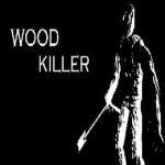 Wood Killer