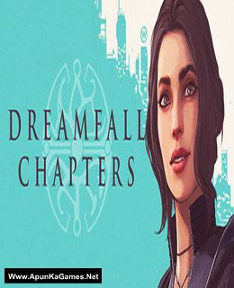Dreamfall Chapters Cover, Poster, Full Version, PC Game, Download Free