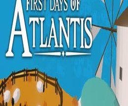 First Days of Atlantis