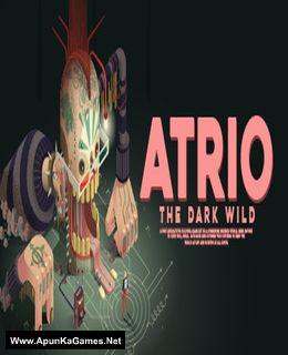 Atrio: The Dark Wild Cover, Poster, Full Version, PC Game, Download Free