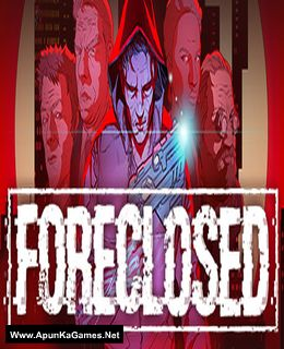 FORECLOSED Cover, Poster, Full Version, PC Game, Download Free