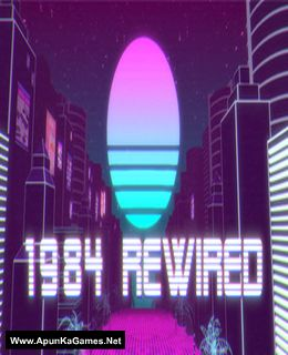 1984 Rewired Cover, Poster, Full Version, PC Game, Download Free