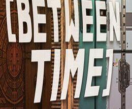 Between Time: Escape Room
