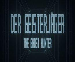 Der Geisterjäger / The Ghost Hunter