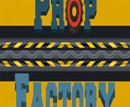 Prop Factory