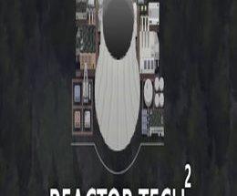 Reactor Tech 2