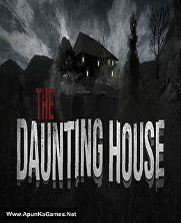 The Daunting House Cover, Poster, Full Version, PC Game, Download Free