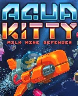 Aqua Kitty: Milk Mine Defender cover new