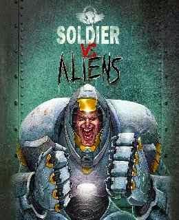 Soldier vs Aliens cover new