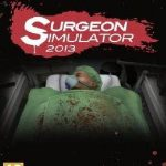 Surgeon Simulator 2013